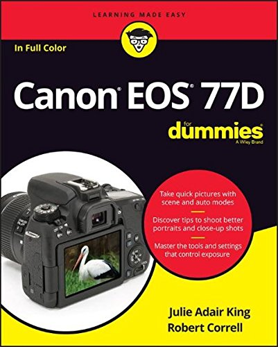 Canon EOS 77D for Dummies de John Wiley & Sons Inc