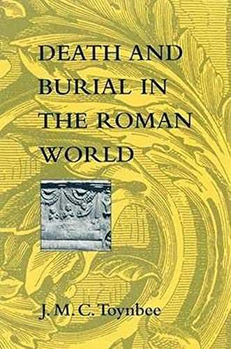 Death and Burial in the Roman World de Johns Hopkins University Press