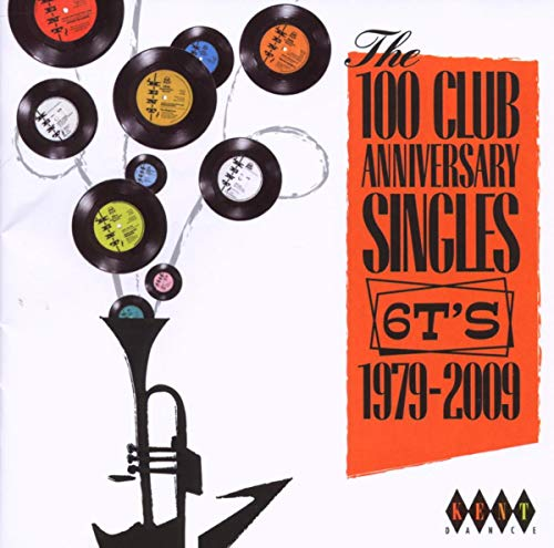The 100 Club Anniversary Singles 6ts - 1979 -2009 [Import allemand] de KENT