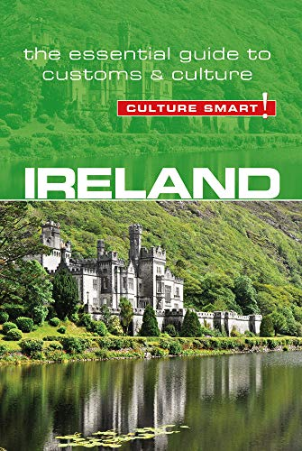 Ireland - Culture Smart!: The Essential Guide to Customs & Culture de Kuperard
