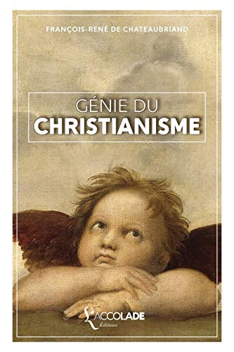Génie du Christianisme: collection Artefact de L'Accolade Editions