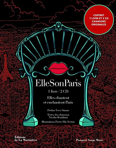 Ellesonparis. Elles chantent Paris - 20 artistes interprètent 20 arrondissements (2CD audio) de LA MARTINIERE