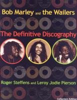Bob Marley & The Wailers: The Definitive Discography de LMH Publishing