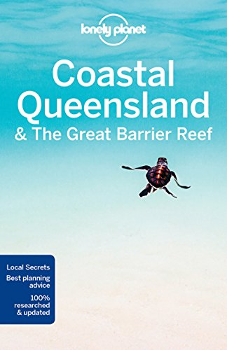 Coastal Queensland & the Great Barrier Reef - 8ed - Anglais de GeoPlaneta