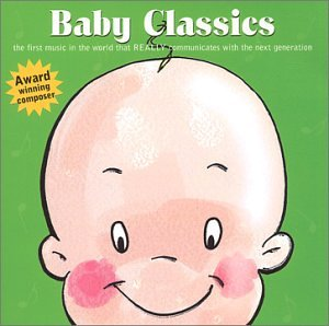 Baby Classics de Lovely Baby Music