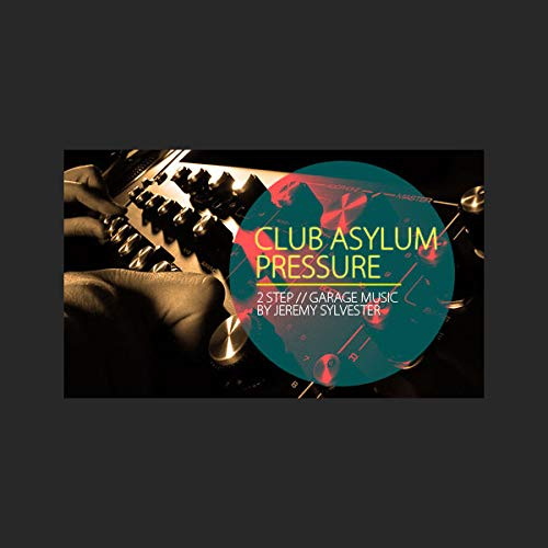 Club Asylum Pressure - UKG & 2 Step Drum Loops, One Shots & Music Loops | DVD non Box de LucidSamples