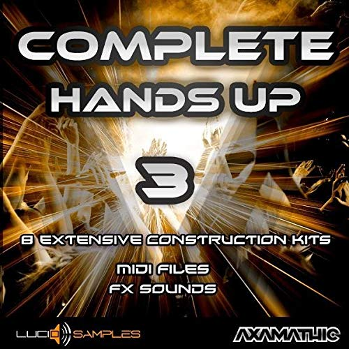 Complete Hands Up Vol. 3 - Construction Kits Sample Pack | AIFF + MIDI Files | DVD non Box de LucidSamples