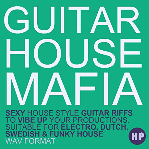 Guitar House Mafia - 100s of Funky guitar licks for House and electronic music producers | DVD non Box de LucidSamples