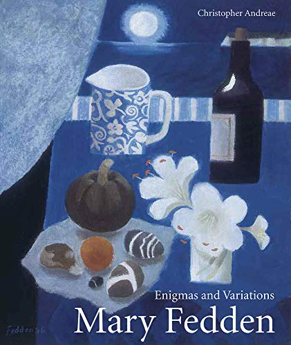 Mary Fedden: Enigmas and Variations de Lund Humphries Publishers Ltd