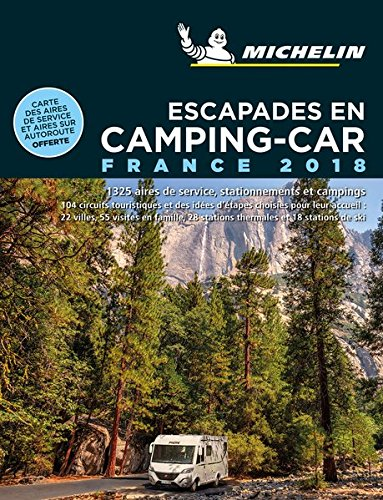 Escapades en camping-car France Michelin 2018 de MICHELIN