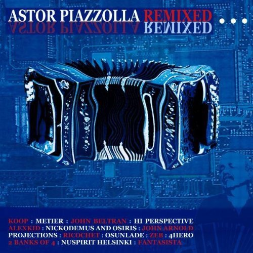 Astor Piazzolla Remixed [Import anglais] de MILAN RECORDS