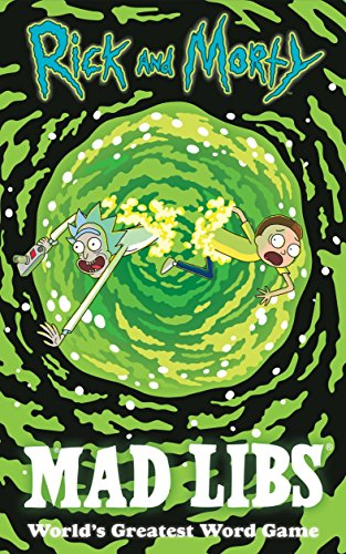 Rick and Morty Mad Libs de Mad Libs