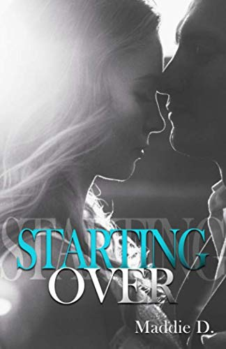 Starting Over de Maddie D.