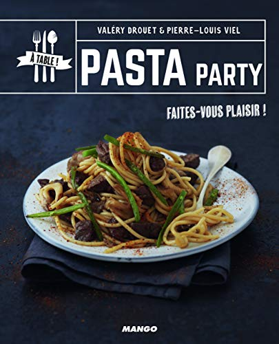 Pasta party de Mango Editions