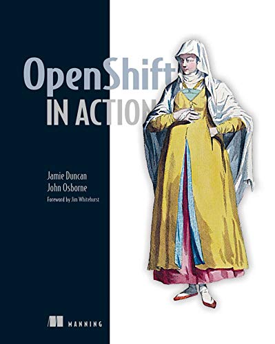 OpenShift in Action de Manning Publications