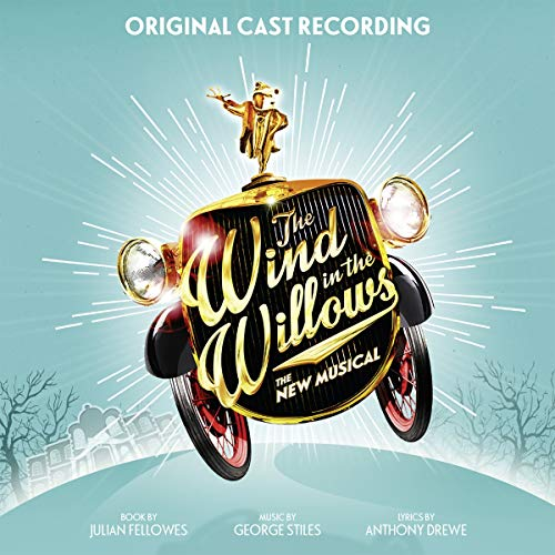 The Wind in the Willows (Original London Cast Recording) de Masterworks Broadway