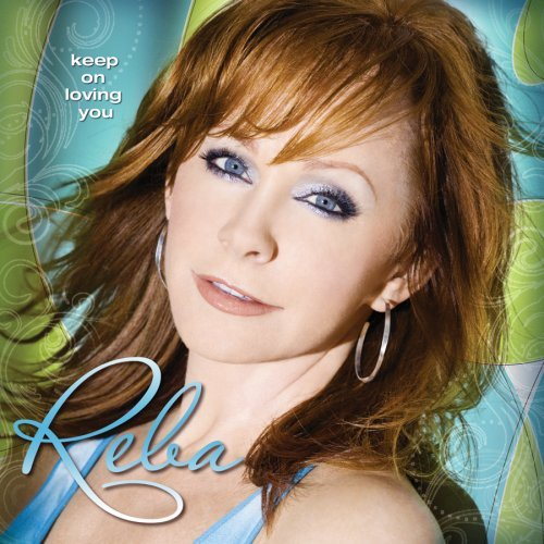 Keep on Loving You [Import USA] de McEntire, Reba