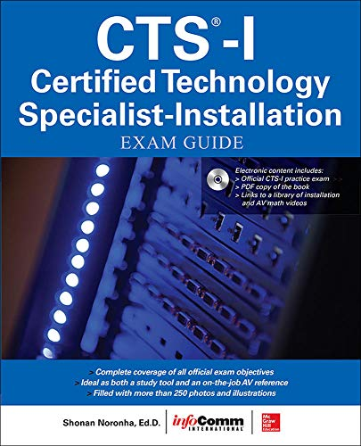 CTS-I Certified Technology Specialist Installation Exam Guide de McGraw-Hill Professional