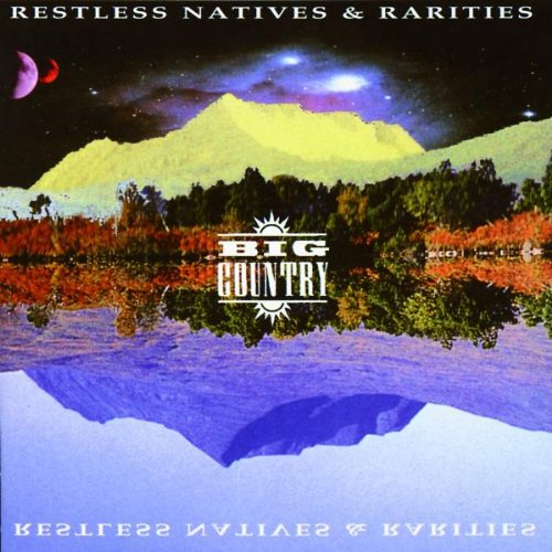 Big Country-Restless, Natives de Mercury