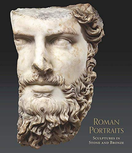 Roman Portraits: Sculptures in Stone and Bronze in the Collection of the Metropolitan Museum of Art de Metropolitan Museum of Art
