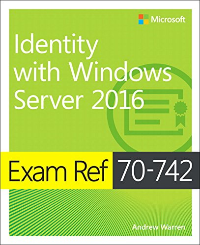 Exam Ref 70-742 Identity with Windows Server 2016 de Microsoft Press