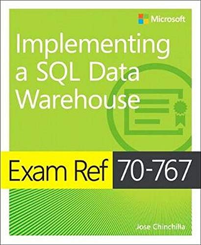 Exam Ref 70-767 Implementing a SQL Data Warehouse de Microsoft Press