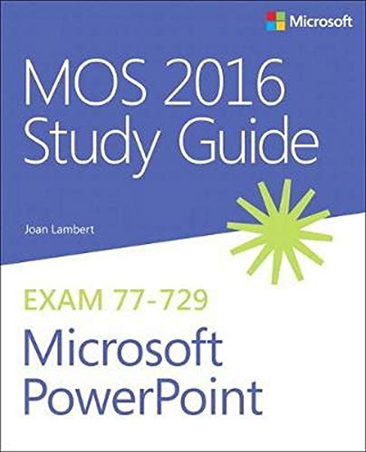 MOS 2016 Study Guide for Microsoft PowerPoint de Microsoft Press