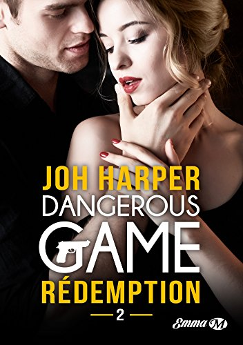 Dangerous Game, T2 : Rédemption de Milady