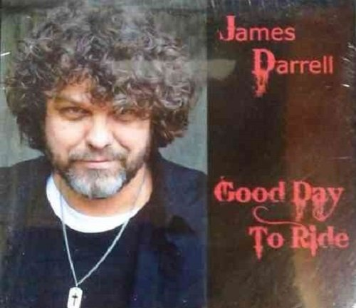James Darrel - Good Day To Ride [Import USA] de Mis