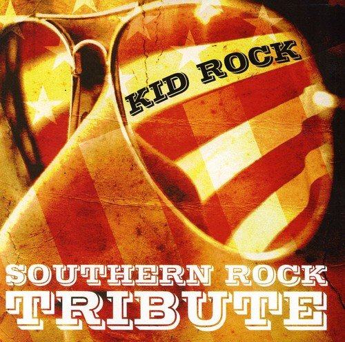 Kid Rock Southern Rock Tribute [Import USA] de Mis