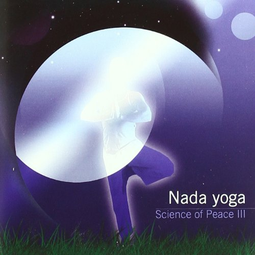 Science of Peace 3:Nada Yoga [Import allemand] de Mis