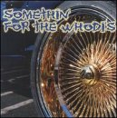 Somethin' for the Whodis [Import USA] de Mis