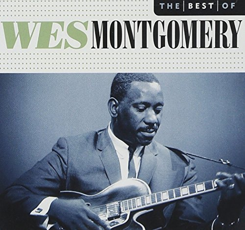 The Best of Wes Montgomery de Mis
