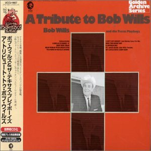 Tribute to Bob Wills [Ltd.Pape [Import anglais] de Mis