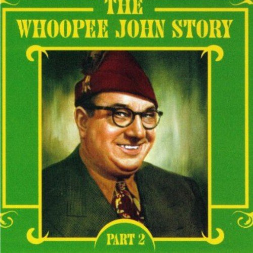 Whoopee John Story Vol.2 [Import USA] de Mis