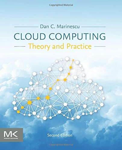 Cloud Computing: Theory and Practice de Morgan Kaufmann Publishers In