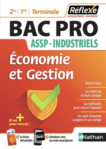 Economie et gestion 2e 1re Tle BAC PRO ASSP - industriels de Nathan Technique