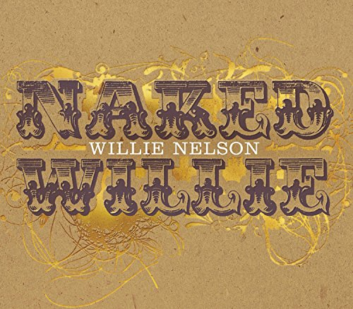 Naked Willie [Import USA] de Nelson, Willie