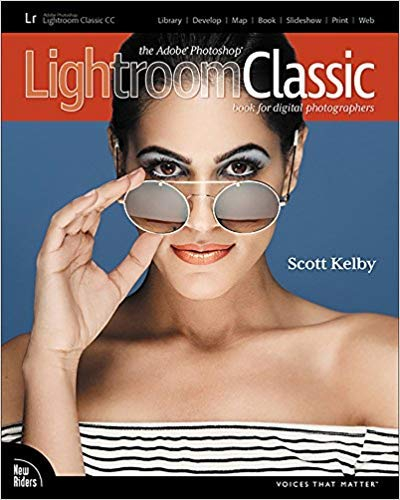 The Adobe Photoshop Lightroom Classic CC Book for Digital Photographers de New Riders
