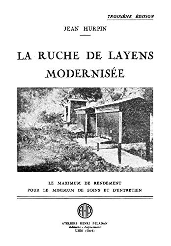 La Ruche de Layens Modernisee de Northern Bee Books