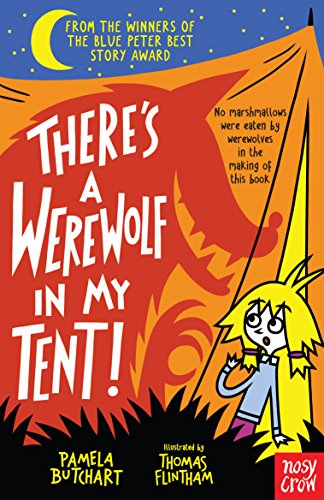 There's a Werewolf In My Tent! de Nosy Crow Ltd