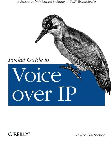 Packet Guide to Voice Over IP de O′Reilly