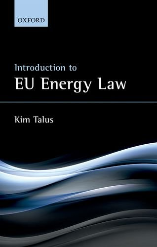 Introduction to EU Energy Law de OUP Oxford