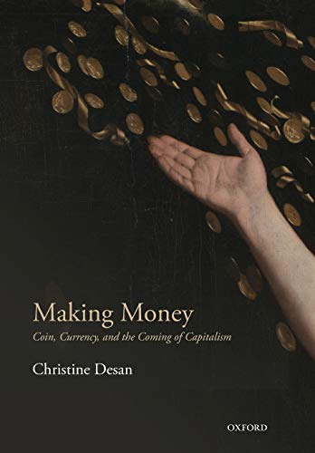 Making Money: Coin, Currency, and the Coming of Capitalism de OUP Oxford