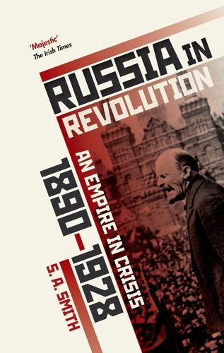 Russia in Revolution: An Empire in Crisis, 1890 to 1928 de OUP Oxford