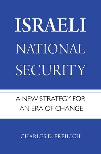 Israeli National Security: A New Strategy for an Era of Change de OUP USA