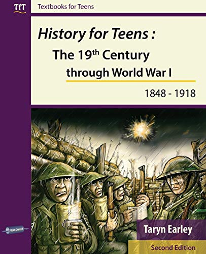History for Teens: The 19th Century Through World War 1 (1848 - 1918) de Open Channel Publishing Ltd