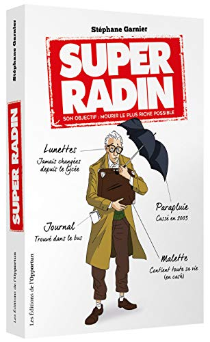 Super Radin - son objectif mourir le plus riche possible ! de Inconnu