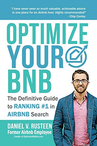 Optimize YOUR Bnb: The Definitive Guide to Ranking #1 in Airbnb Search de Optimizemybnb.com LLC