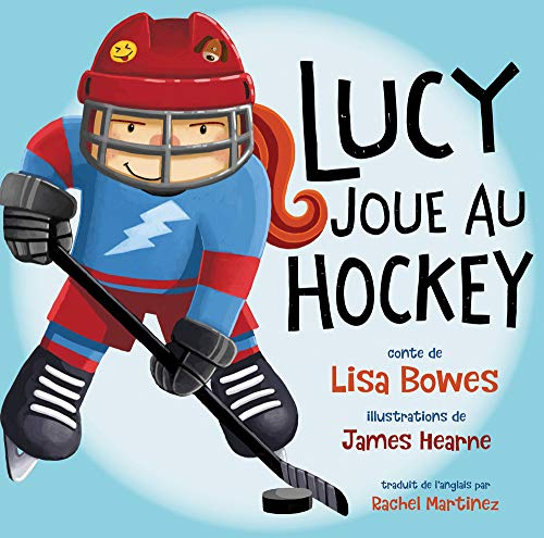 Lucy Joue Au Hockey de Orca Book Publishers